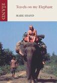 Travels on my Elephant (eBook, ePUB)