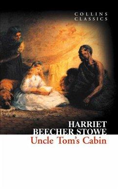 Uncle Tom's Cabin (Collins Classics) (eBook, ePUB) - Beecher Stowe, Harriet