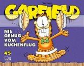 Nie genug vom Kuchenflug / Garfield Bd.45