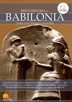 Breve historia de Babilonia (eBook, ePUB) - Montero Fenollós, Juan Luis