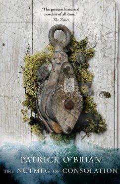 The Nutmeg of Consolation (Aubrey/Maturin Series, Book 14)