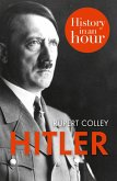 Hitler: History in an Hour (eBook, ePUB)