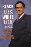Black Lies, White Lies (eBook, ePUB)