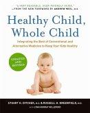 Healthy Child, Whole Child (eBook, ePUB)