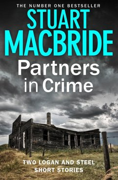Partners in Crime: Two Logan and Steel Short Stories (Bad Heir Day and Stramash) (eBook, ePUB) - MacBride, Stuart