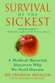 Survival of the Sickest (eBook, ePUB)