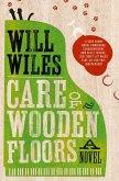Care of Wooden Floors (eBook, ePUB)