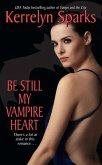 Be Still My Vampire Heart (eBook, ePUB)