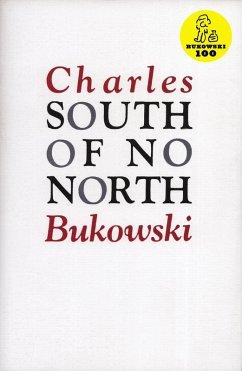 South of No North (eBook, ePUB) - Bukowski, Charles