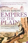 Empires of the Plain: Henry Rawlinson and the Lost Languages of Babylon (Text Only) (eBook, ePUB)