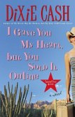 I Gave You My Heart, but You Sold It Online (eBook, ePUB)