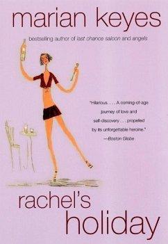 Rachel's Holiday (eBook, ePUB) - Keyes, Marian
