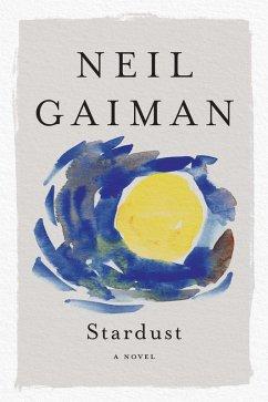 Stardust (eBook, ePUB) - Gaiman, Neil