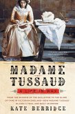 Madame Tussaud (eBook, ePUB)