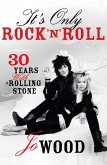 It's Only Rock 'n' Roll: Thirty Years with a Rolling Stone (eBook, ePUB)