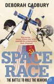 Space Race: The Battle to Rule the Heavens (text only edition) (eBook, ePUB)