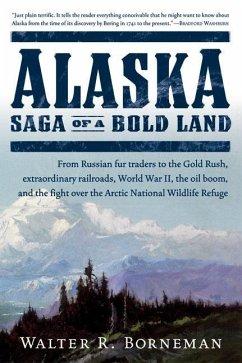 Alaska (eBook, ePUB) - Borneman, Walter R.