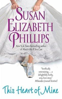 This Heart of Mine (eBook, ePUB) - Phillips, Susan Elizabeth