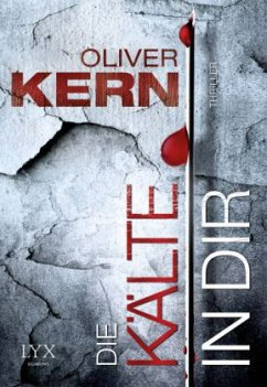 Die Kälte in dir / Kristina Reitmeier Bd.1 - Kern, Oliver