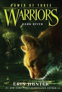 Warriors: Power of Three #2: Dark River (eBook, ePUB) - Hunter, Erin