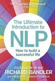 The Ultimate Introduction to NLP: How to build a successful life (eBook, ePUB)