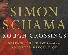 Rough Crossings (eBook, ePUB) - Schama, Simon