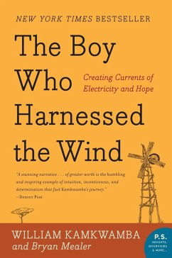 The Boy Who Harnessed the Wind (eBook, ePUB) - Kamkwamba, William; Mealer, Bryan