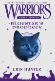 Warriors Super Edition: Bluestar's Prophecy (eBook, ePUB)