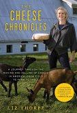The Cheese Chronicles (eBook, ePUB)