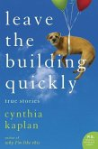 Leave the Building Quickly (eBook, ePUB)
