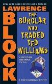 The Burglar Who Traded Ted Williams (eBook, ePUB)