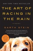 The Art of Racing in the Rain (eBook, ePUB)