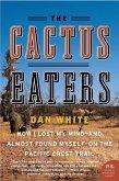 The Cactus Eaters (eBook, ePUB)