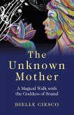 The Unknown Mother (eBook, ePUB)