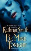 Be Mine Tonight (eBook, ePUB)