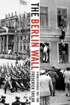 The Berlin Wall (eBook, ePUB) - Taylor, Frederick