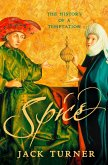 Spice: The History of a Temptation (Text Only) (eBook, ePUB)