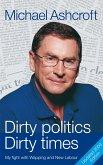 Dirty Politics, Dirty Times (eBook, ePUB)