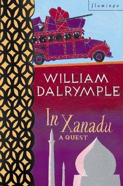 In Xanadu: A Quest (Text Only) (eBook, ePUB) - Dalrymple, William