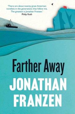 Farther Away (eBook, ePUB) - Franzen, Jonathan