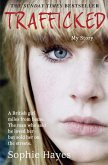 Trafficked: The Terrifying True Story of a British Girl Forced into the Sex Trade (eBook, ePUB)