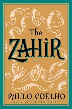 The Zahir (eBook, ePUB) - Coelho, Paulo