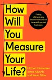 How Will You Measure Your Life? (eBook, ePUB)