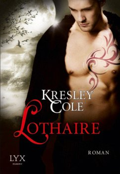 Lothaire / The Immortals After Dark Bd.11 - Cole, Kresley