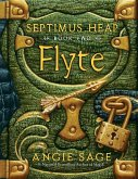 Septimus Heap, Book Two: Flyte (eBook, ePUB)