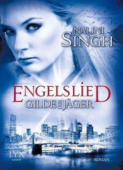 Engelslied / Gilde der Jäger Bd.6 - Singh, Nalini