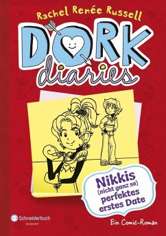 Nikkis (nicht ganz so) perfektes erstes Date / DORK Diaries Bd.6 - Russell, Rachel R.