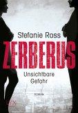 Zerberus - Unsichtbare Gefahr / LKA/SEAL Bd.1