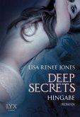 Hingabe / Deep Secrets Bd.3