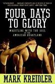 Four Days to Glory (eBook, ePUB)